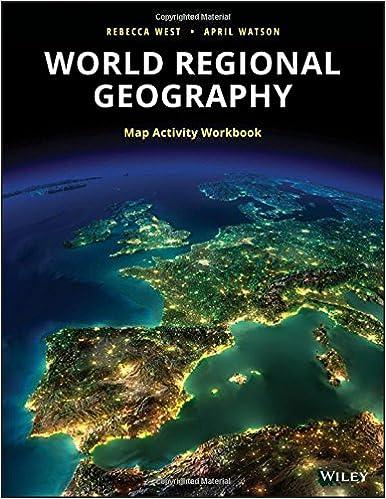 World Regional Geography Workbook: Rebecca West, April ...