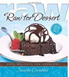 Raw for Dessert, Jennifer Cornbleet, 1570672369