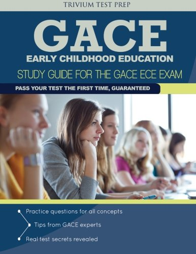 GACE Early Childhood Education: Study Guide for the GACE ECE