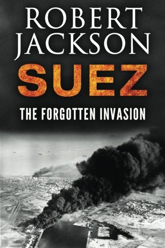 Suez: The Forgotten Invasion pdf