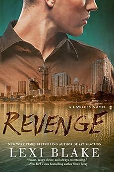 Revenge (A Lawless Novel) by [Blake, Lexi]