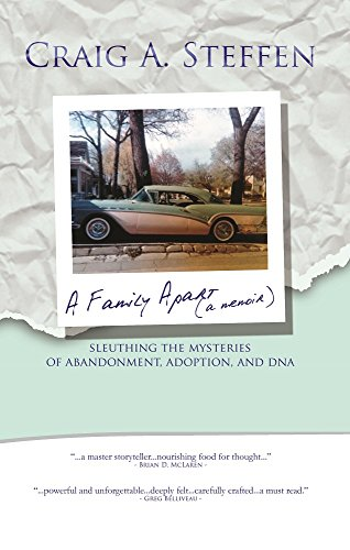 A Family Apart  Sleuthing The Mysteries Of Abandonment Adoption And DNA  A Memoir pdf epub download ebook