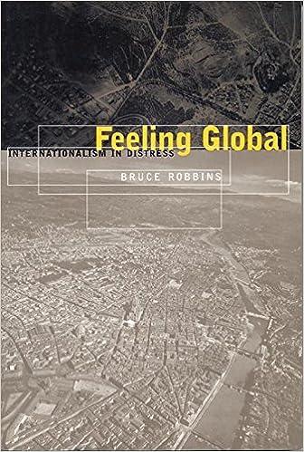 Feeling Global: Internationalism in Distress (Cultural Front)