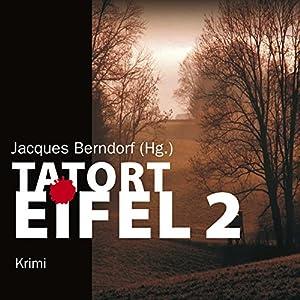 Tatort Eifel 2 Hörbuch