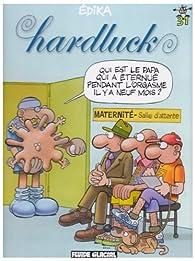 Edika, Tome 31 : Hardluck par  Édika