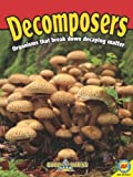 img - for Decomposers [With Web Access] (Food Chains) by Megan Lappi (2011-07-01) book / textbook / text book