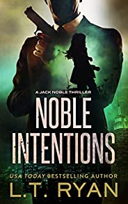 Noble Intentions (Jack Noble Thriller Book 4)