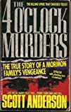 The 4 O'Clock Murders, Scott Anderson, 044021629X