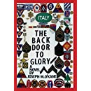 THE BACK DOOR TO GLORY: A Novel of young men in war, and the women who love them