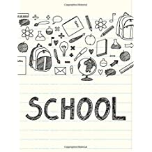 School: Student Journal To Write In Lined Ruled Page Paper For Kids Teen Girl Boy Preschool Kindergaten Primary School Great For Writing Activity Diary Note Pad Planner Doodle School Composition Book (Letter, Large, 8.5 x 11 Inches)