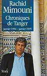 Chroniques de Tanger, janvier 1994-janvier 1995 par Mimouni