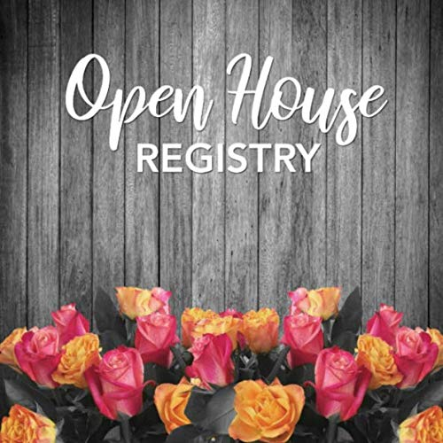 - Open House Registry: Real Estate Agent Visitor Log and Guest Book - Open House Sign In Sheet Registration Journal for Realtors with Space for ... for Name and Address (Square Size  8.25x8.25)