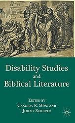 Disability Studies and Biblical Literature