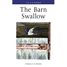 The Barn Swallow (Poyser Monographs)