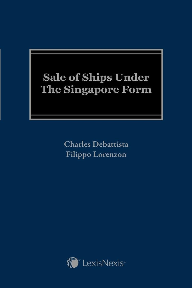 Read Online Sale of Ships Under the Singapore Form pdf