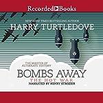 Bombs Away | Harry Turtledove
