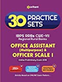 30 Practice Sets IBPS RRBs CWE-VII Office Assistant Multipurpose and Officer Scale-I Pre Exam 2018