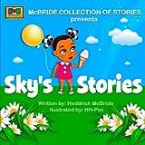 Sky's Stories, Heddrick McBride, 1481112201