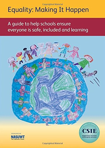 Read Online Equality: Making it Happen: A Guide to Help Schools Ensure Everyone is Safe, Included and Learning PDF