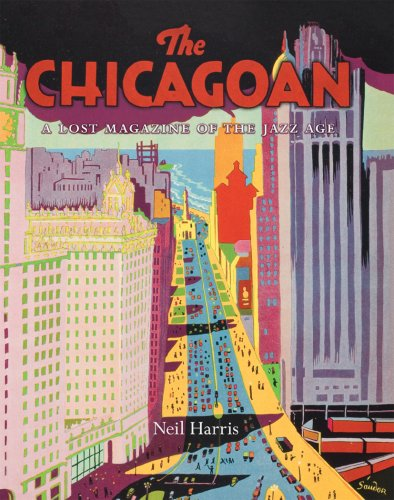 The Chicagoan: A Lost Magazine of the Jazz Age by University of Chicago Press