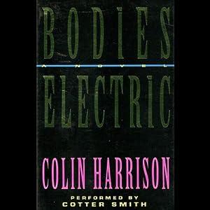 Bodies Electric Audiobook