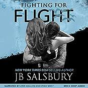 Fighting for Flight: Fighting, Book 1 | JB Salsbury