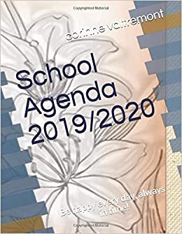 School Agenda 2019/2020: Be happy every day, always in time ...
