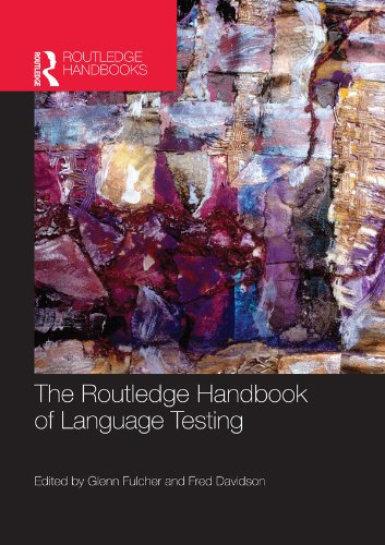 Download The Routledge Handbook of Language Testing (Routledge Handbooks in Applied Linguistics) Pdf
