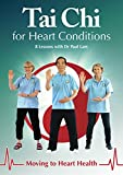 Tai Chi for Heart Conditions - Moving to Heart Health (8 Lessons with Dr Paul Lam)