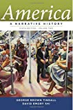 America: A Narrative History (Ninth Edition)  (Vol. 2)