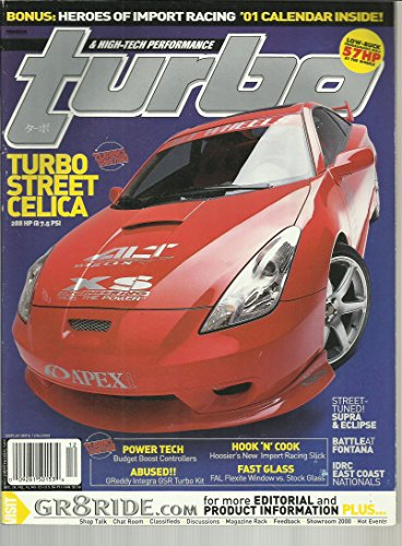 (Turbo & High-Tech Performance Magazine December 2000 Turbo Street Celica, Street Tuned Supra & Eclipse, IDRC East Cost Nationals and More)