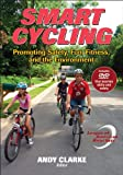 Smart Cycling: Promoting Safety, Fun, Fitness, and the Environment