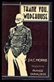 Thank You, Wodehouse, J. H. Morris, 0312794940