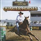 Quarter Horses, Barbara M. Linde, 1433964686