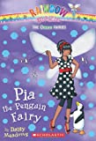 Pia the Penguin Fairy, Daisy Meadows, 0545270383