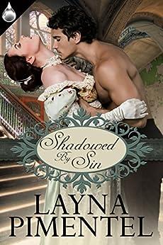 Shadowed By Sin by [Pimentel, Layna]