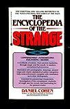 Encyclopedia of the Strange, Daniel Cohen, 0380702681