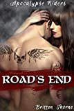 Road's End (Post-Apocalyptic Motorcycle Club Romance) (Apocalypse Riders)