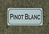 Pinot Blanc Wine Metal Sign for Food & Beverage Truck Concession Trailer Menu