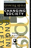 img - for Growing Up in a Changing Society (Child development in social context) by Ronnie Carr (1991-03-01) book / textbook / text book