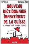 Nouveau dictionnaire impertinent de la Suisse par Mettan