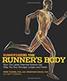 Runner's World the Runner's Body, Ross Tucker and Jonathan Dugas, 1605298611
