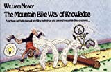 The Mountain Bike Way of Knowledge, William Nealy, 0897320972