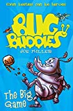The Big Game (Bug Buddies, Book 1)