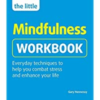 The Little Mindfulness Workbook