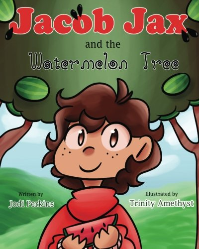 Jacob Jax and the Watermelon Tree