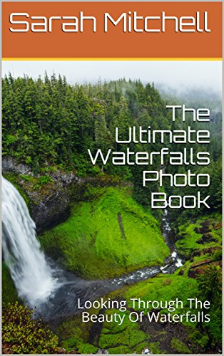 Photo Moonlight (The Ultimate Waterfalls Photo Book: Looking Through The Beauty Of Waterfalls)