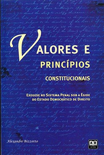 Valores e Princípios Constitucionais