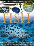 DK Eyewitness Books: Fish
