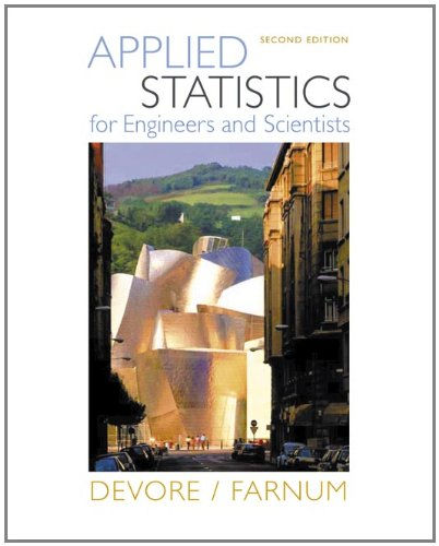 Applied Statistics for Engineers and Scientists (with...
